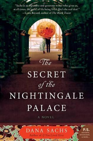 The Secret of the Nightingale Palace by Dana Sachs