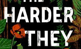 Books To Pine For: THE HARDER THEY COME by T.C. Boyle