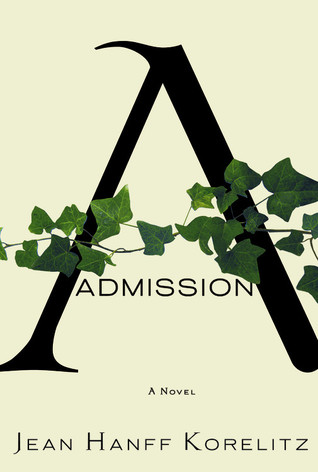 Admission Jean Hanff Korelitz