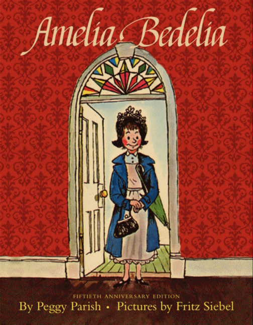 Amelia Bedelia by Peggy Parish
