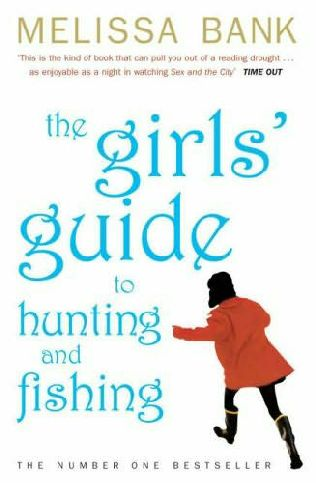 For the chick lit newbie bookfinds for The girls guide to hunting and fishing
