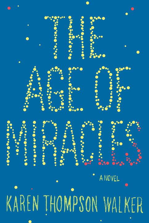 age-of-miracles-karen-thompson-walker